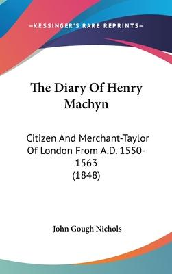 The Diary of Henry Machyn