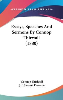 Essays, Speeches and Sermons by Connop Thirwall (1880)