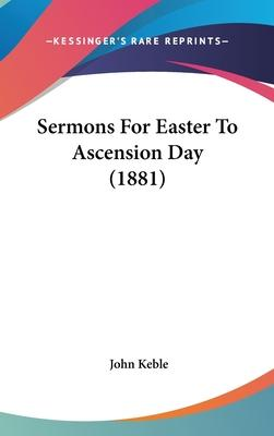 Sermons for Easter to Ascension Day (1881)