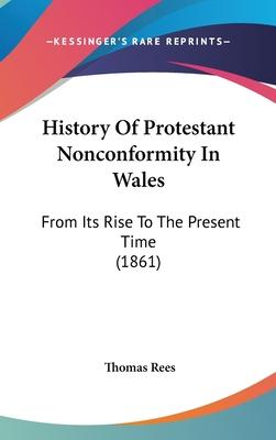 History of Protestant Nonconformity in Wales