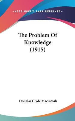 The Problem of Knowledge (1915)