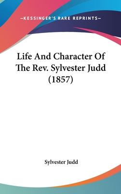 Life and Character of the REV. Sylvester Judd (1857)