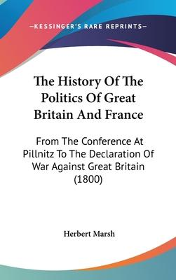 The History of the Politics of Great Britain and France