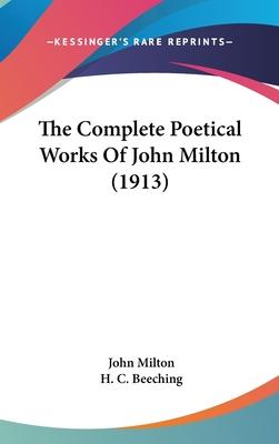 The Complete Poetical Works of John Milton (1913)