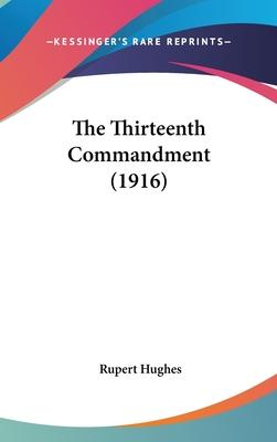 The Thirteenth Commandment (1916)
