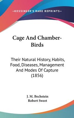 Cage and Chamber-Birds