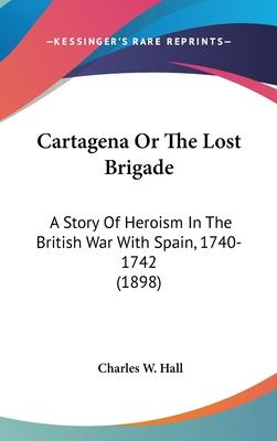 Cartagena or the Lost Brigade