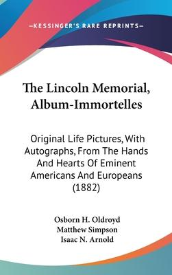 The Lincoln Memorial, Album-Immortelles