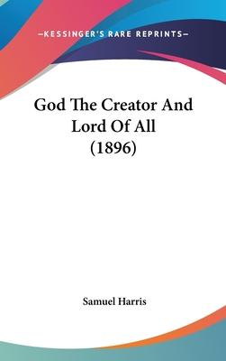 God the Creator and Lord of All (1896)