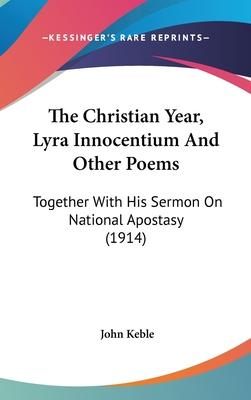 The Christian Year, Lyra Innocentium and Other Poems