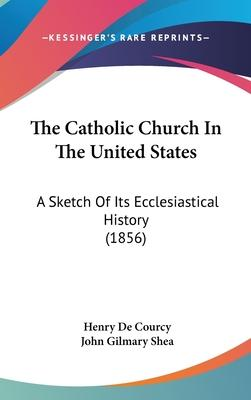 The Catholic Church in the United States