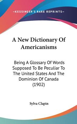 A New Dictionary of Americanisms
