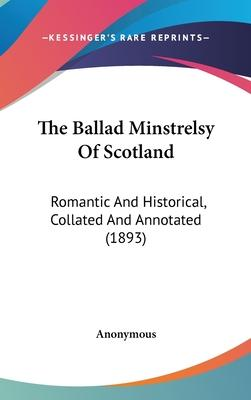 The Ballad Minstrelsy of Scotland
