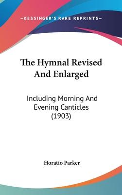 The Hymnal Revised and Enlarged