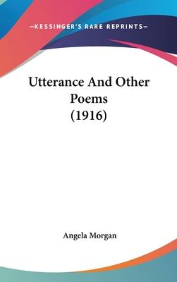 Utterance and Other Poems (1916)