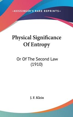 Physical Significance of Entropy