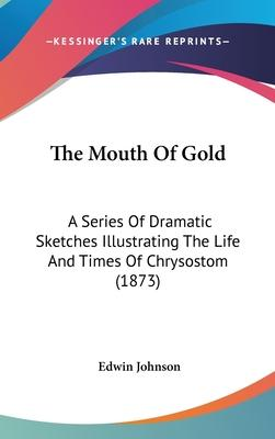 The Mouth of Gold
