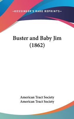 Buster and Baby Jim (1862)