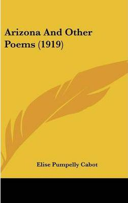 Arizona and Other Poems (1919)