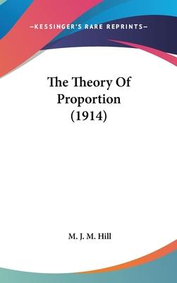 The Theory of Proportion (1914)