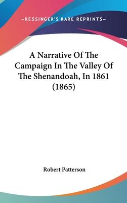 A Narrative of the Campaign in the Valley of the Shenandoah, in 1861 (1865)
