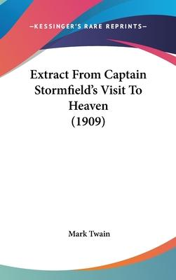 Extract from Captain Stormfield's Visit to Heaven (1909)