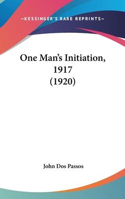 One Man's Initiation, 1917 (1920)
