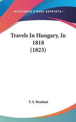 Travels in Hungary, in 1818 (1823)