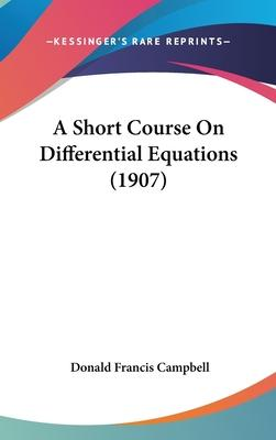 A Short Course on Differential Equations (1907)