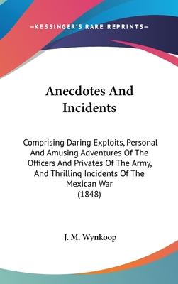 Anecdotes and Incidents