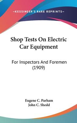 Shop Tests on Electric Car Equipment