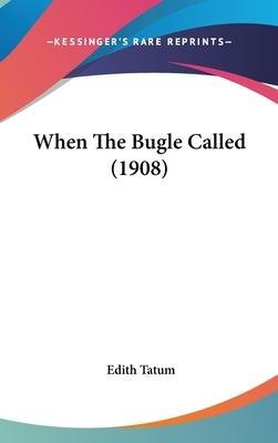 When the Bugle Called (1908)
