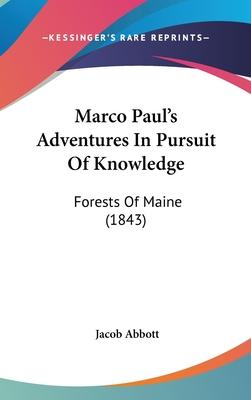Marco Paul's Adventures in Pursuit of Knowledge