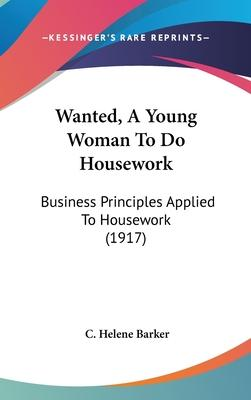 Wanted, a Young Woman to Do Housework