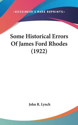 Some Historical Errors of James Ford Rhodes (1922)