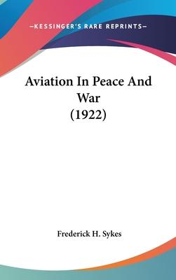 Aviation in Peace and War (1922)