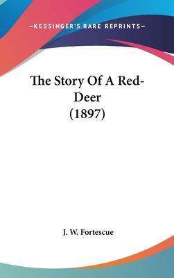 The Story of a Red-Deer (1897)