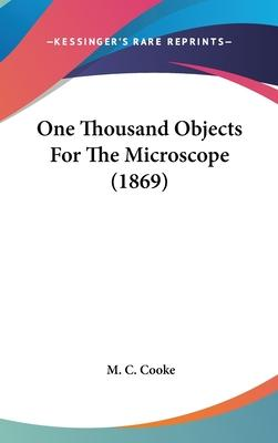 One Thousand Objects For The Microscope (1869)