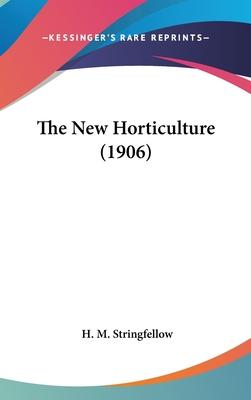 The New Horticulture (1906)