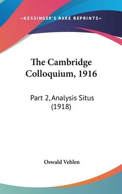 The Cambridge Colloquium, 1916
