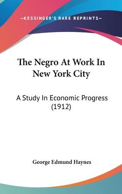The Negro at Work in New York City