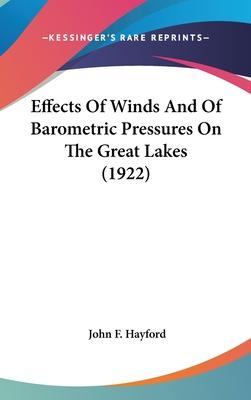 Effects of Winds and of Barometric Pressures on the Great Lakes (1922)
