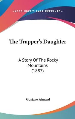 The Trapper's Daughter
