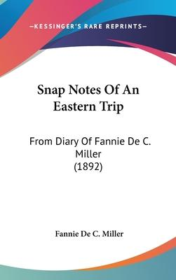 Snap Notes of an Eastern Trip