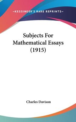 Subjects for Mathematical Essays (1915)