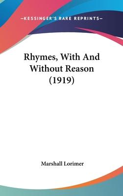Rhymes, with and Without Reason (1919)