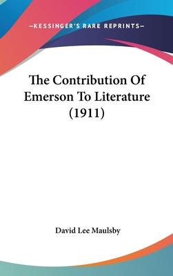 The Contribution of Emerson to Literature (1911)