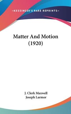 Matter and Motion (1920)
