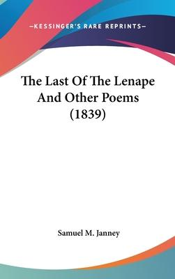 The Last of the Lenape and Other Poems (1839)