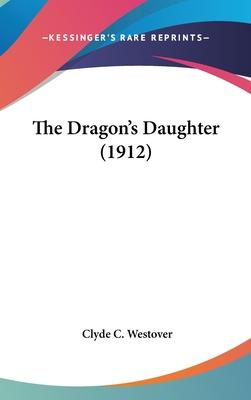The Dragon's Daughter (1912)
